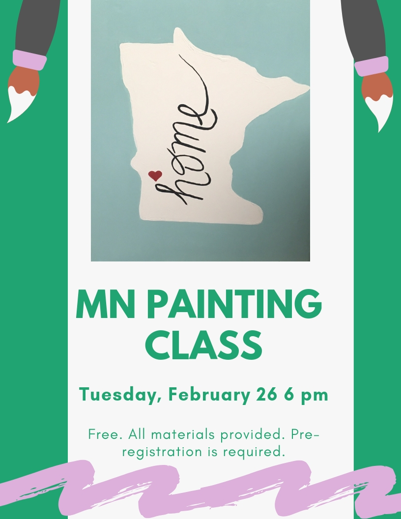 On Tuesday, February 26 at 6 pm, Rachel will be teaching how to make a lovely canvas with a Minnesota template. Pre-registration is required.
