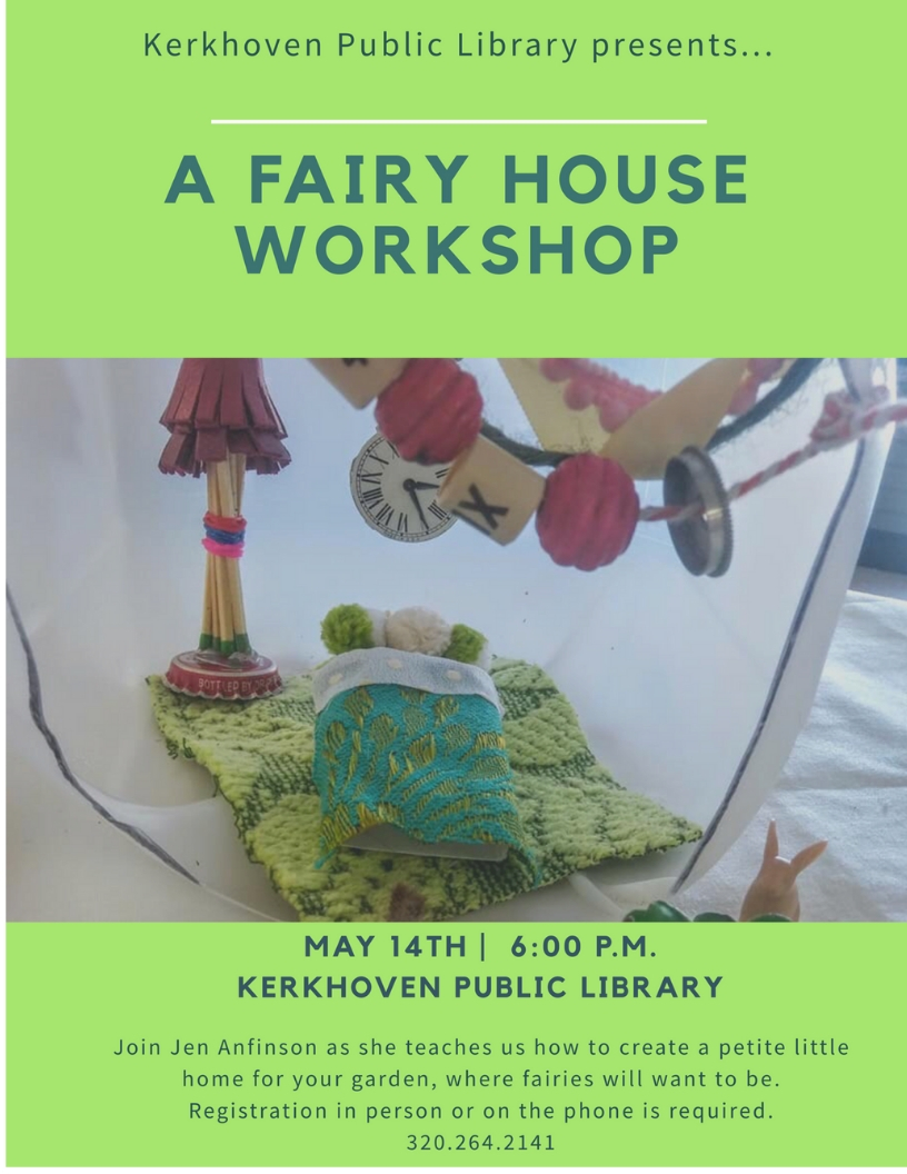 Build a fairy house for your garden or play area. This is an all ages event although children under the age of 13 must be accompanied by an adult. Tuesday, May 14 at 6 pm. Pre-registration is required.