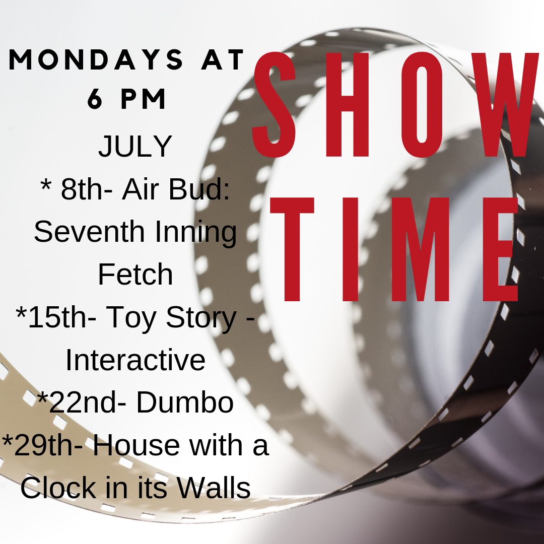 All summer long we will have free family movies showing at 6 pm every Monday! Popcorn and drinks will be provided. The movie being shown in July is Dumbo on July 23.