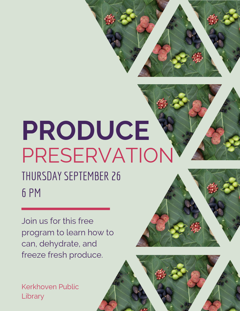 Come to the library on Thursday, September 26 at 6 pm for a FREE class to learn how to can, freeze, and preserve fresh produce. This class is perfect for gardeners and anyone who wants to learn more about keeping produce.