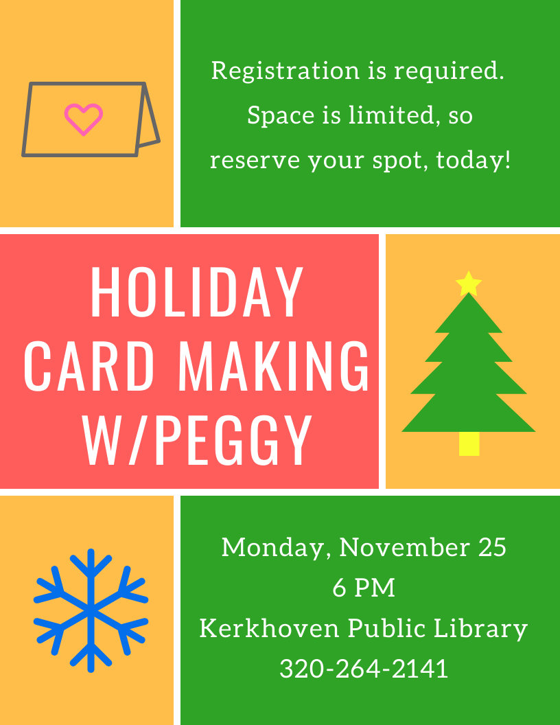 Join us for a Holiday Card Making Class with Peggy on Monday, November 25 at 6 pm. Class size is limited, so pre-registration is required.