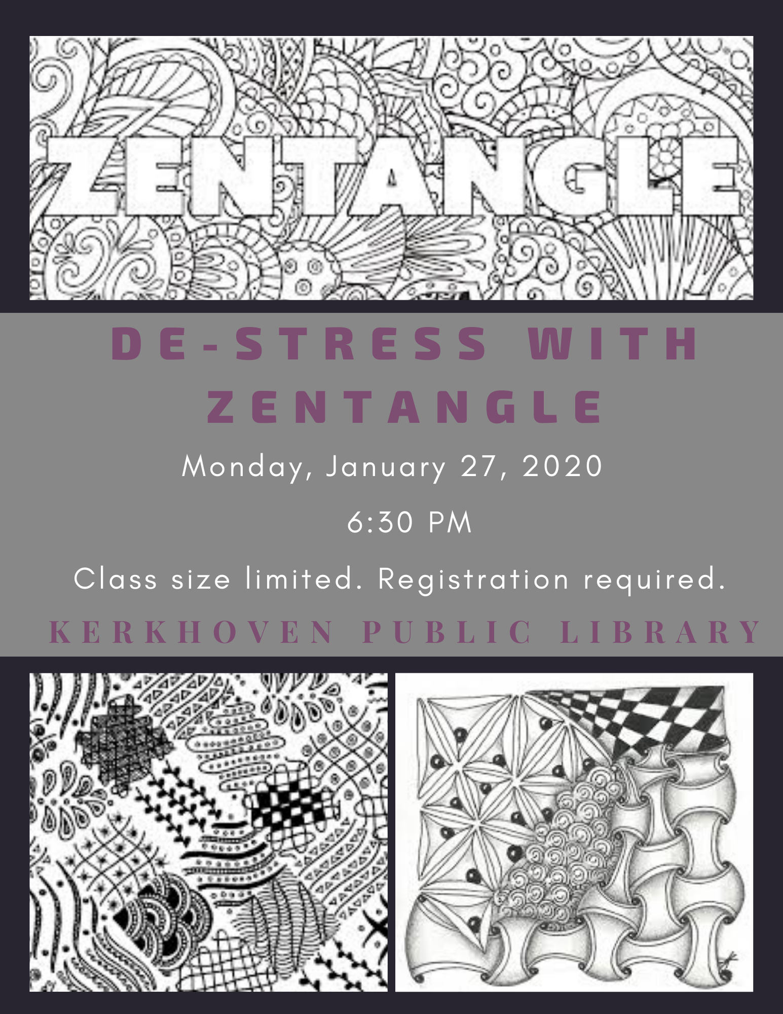 De-Stress with Zentangle on Monday, January 27 at 6:30 pm. Class size is limited and registration is required.