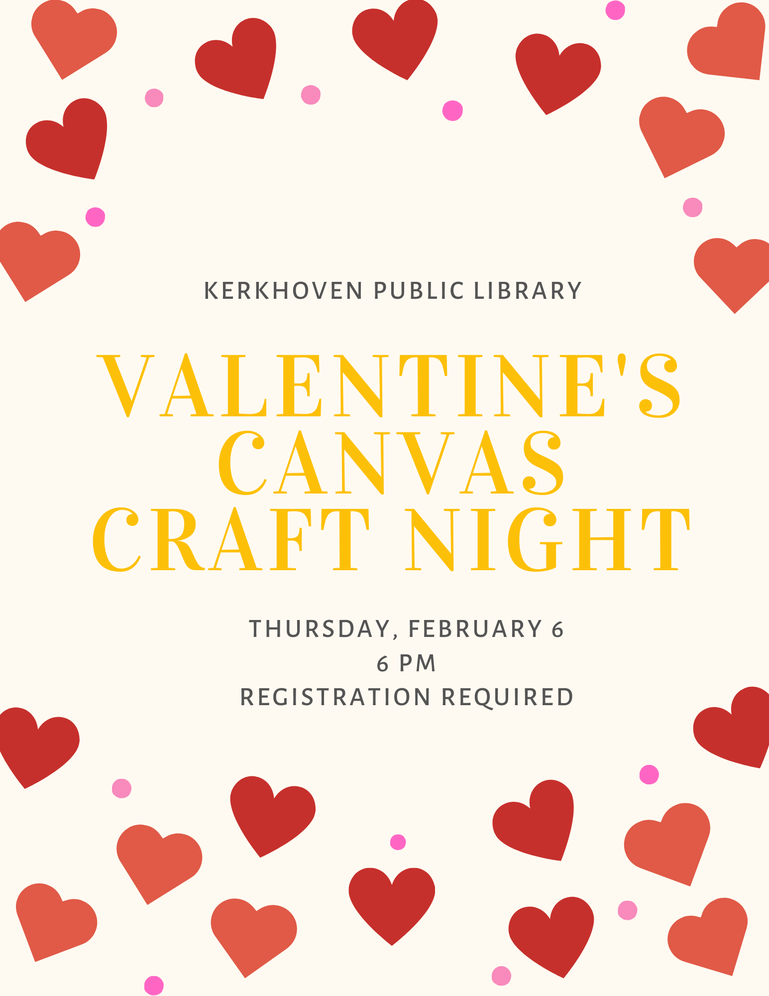 Let your creative juices flow this Valentine's Day! We will be offering a multi-media Valentine's Craft Night on Thursday, February 6 at 6 pm. Registration required.