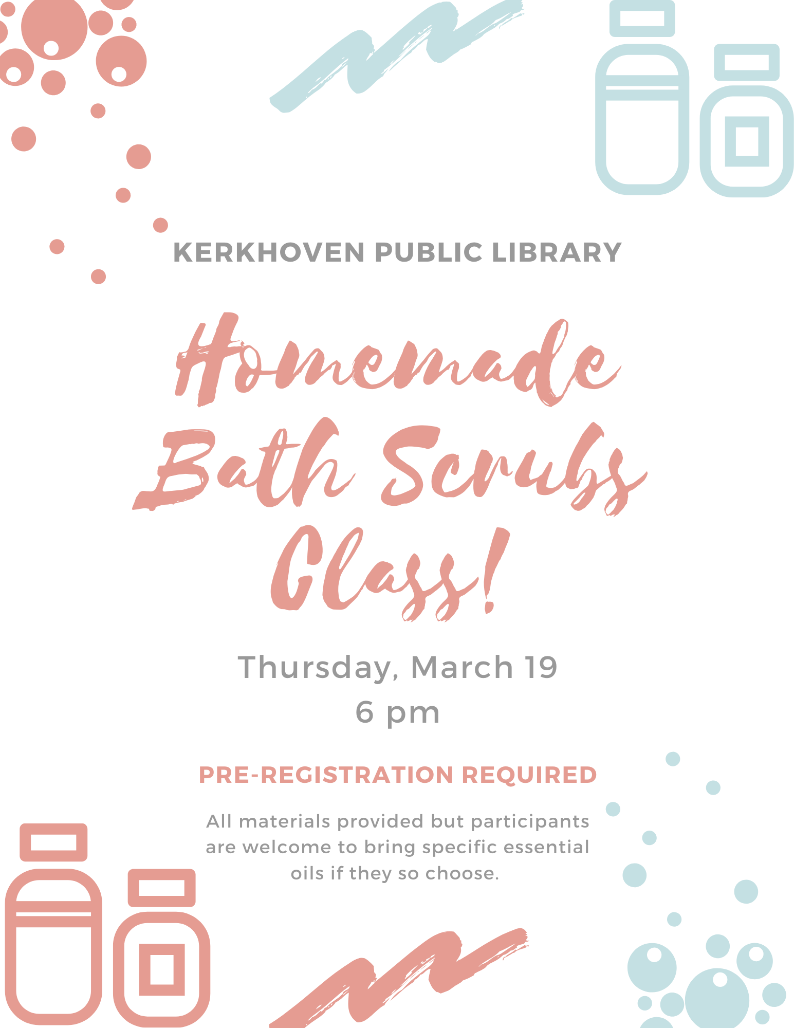 Join us for a Homemade Bath Scrub class on Thursday, March 19 at 6 pm. All materials are provided but pre-registration is