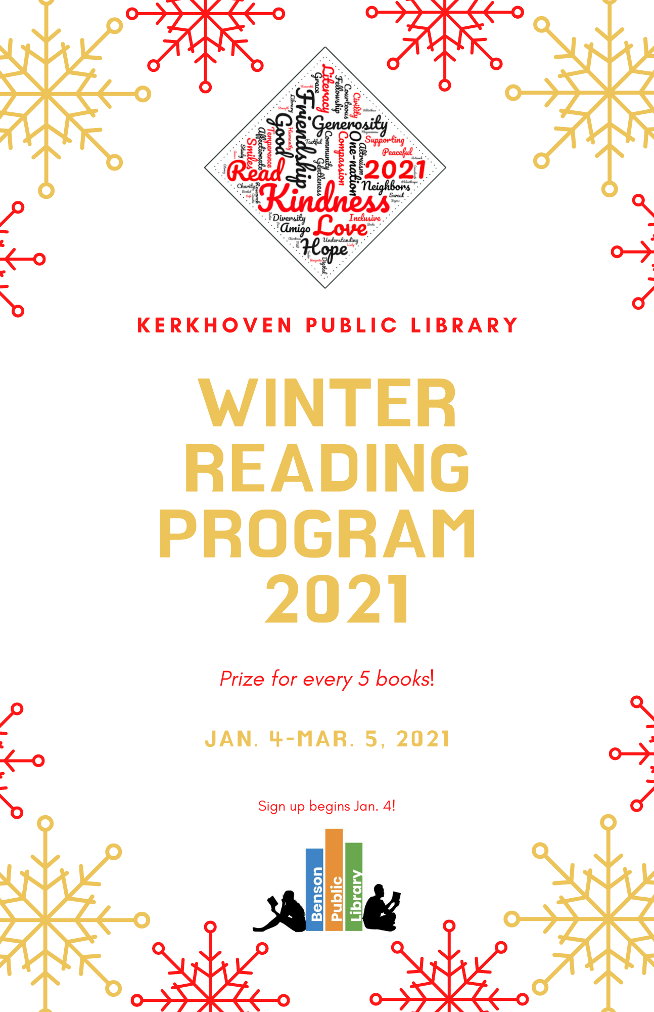 The 2021 Winter Reading Program begins January 4, 2021 and runs through March 5, 2021. For every 5 books read, receive a prize!