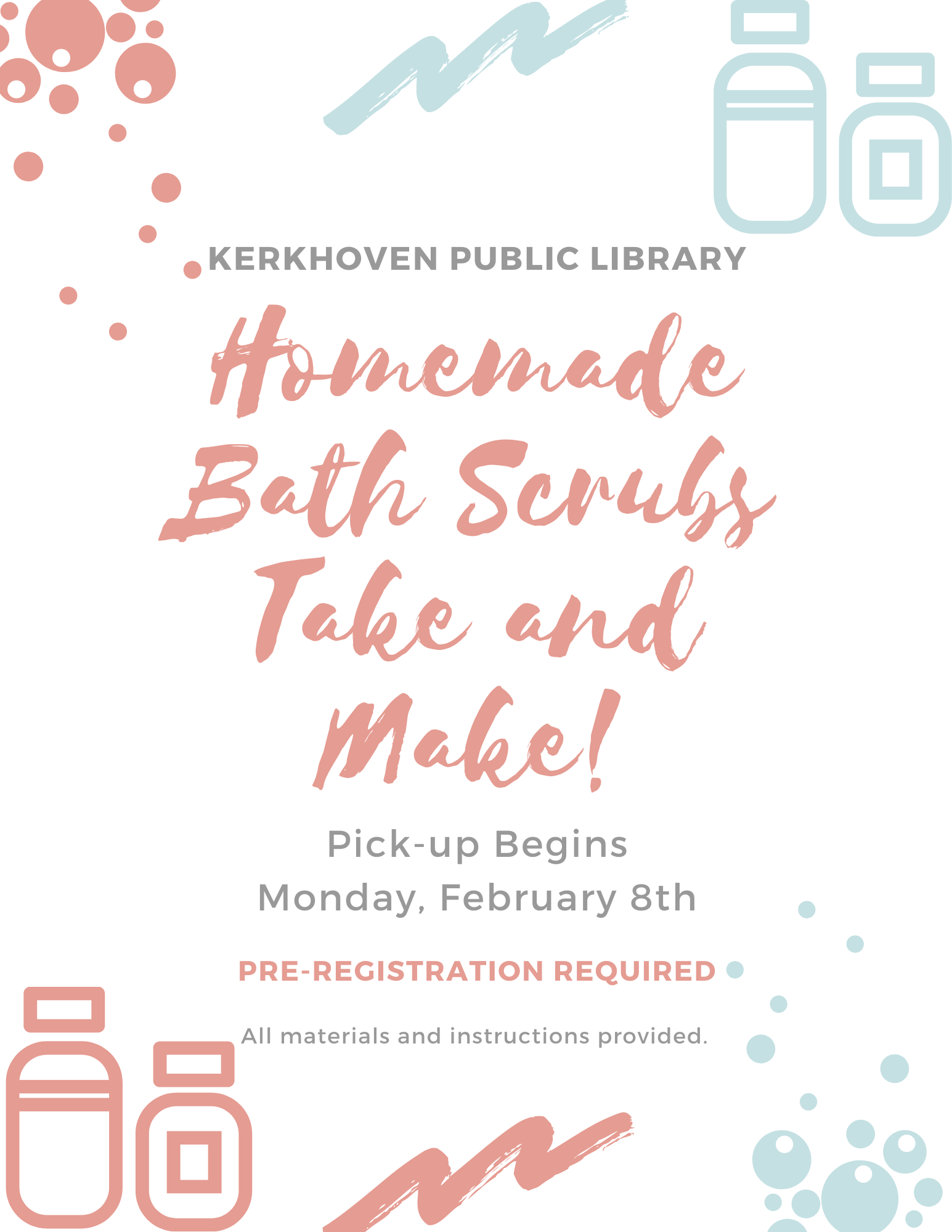 We are having a Homemade Bath Scrubs Take and Make class. Pick-up begins on Monday, February 8th. All materials and instructions included. Instructional video will also be posted on the Facebook page the morning on the 8th.